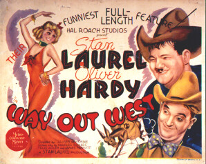 Laurel and Hardy Way out West.Lobby card.
