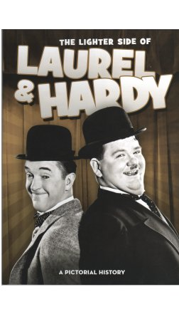 The Lighter Side of Laurel and Hardy